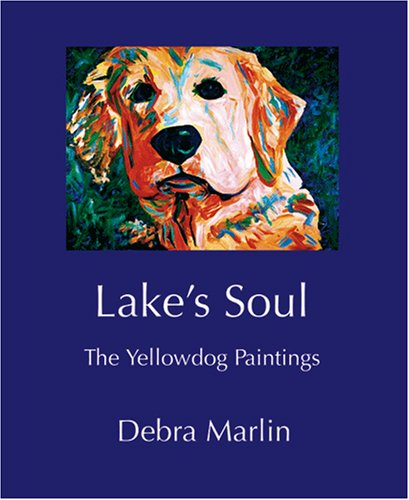 Lakes Soul The Yellowdog Paintings